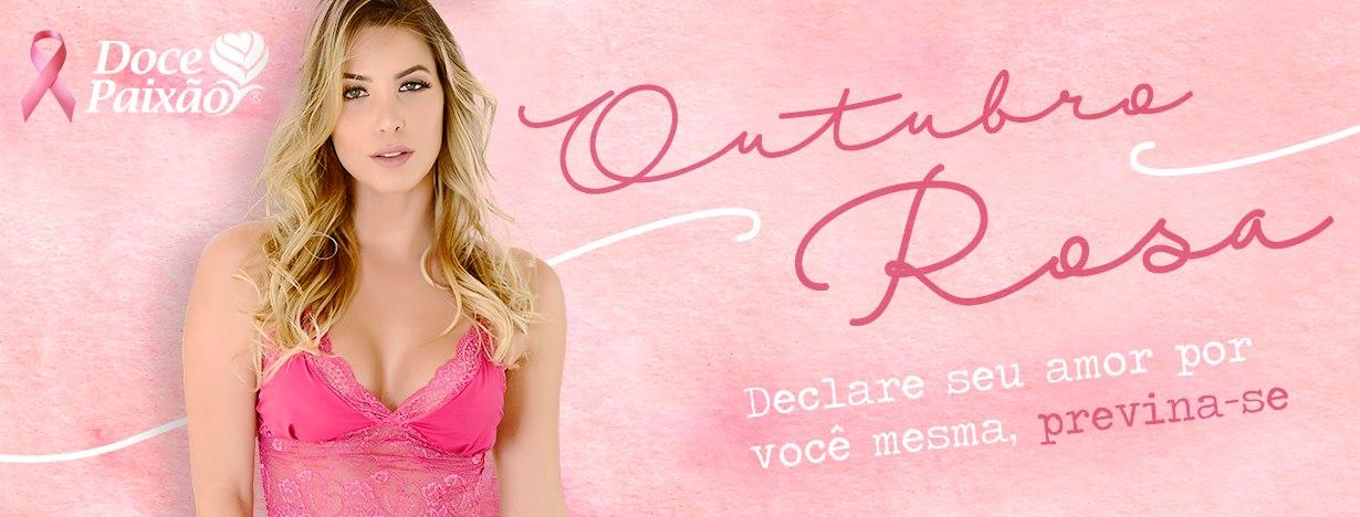Campanha Outubro Rosa - Doce Paixão Lingerie - Prevenção Cancer Mama